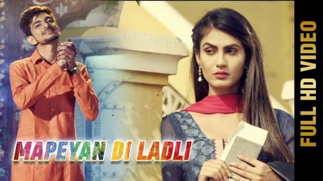 Mapeyan Di Ladli Punjabi Song Lyrics | Harkeerat Maan