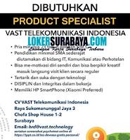 Karir Surabaya di Vast Telekomunikasi Indonesia Agustus 2020