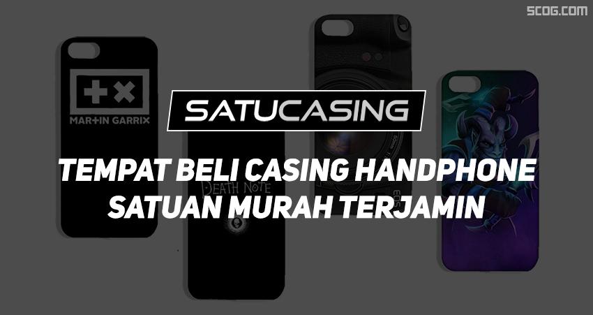 Satucasing.com, Tempat Beli Casing Handphone Satuan Murah Terjamin