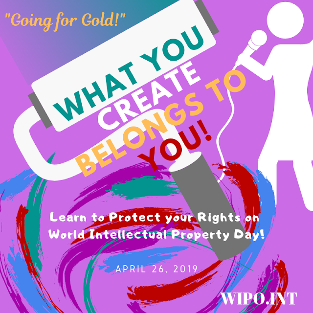 World Intellectual Property Day 2019 - Going for Gold