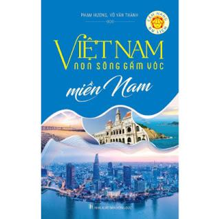 Việt Nam Non Sông Gấm Vóc - Miền Nam ebook PDF EPUB AWZ3 PRC MOBI