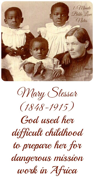 Mary Slessor Missionary to Africa, Mary Slessor's bad childhood