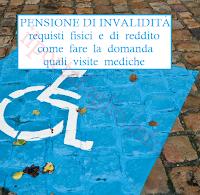 quali requisiti per la pensione di invalidità, limiti di reddito, come fare domanda