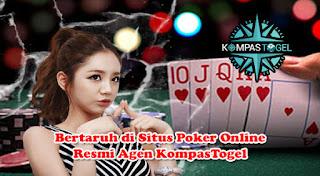 Bertaruh di Situs Poker Online Resmi Agen KompasTogel