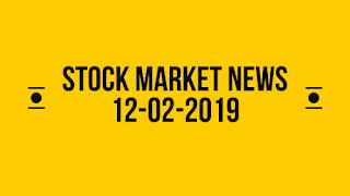 Stock market news 12-02-2019