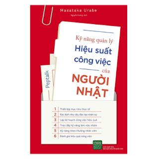Kỹ Năng Quản Lý Hiệu Suất Công Việc Của Người Nhật ebook PDF EPUB AWZ3 PRC MOBI