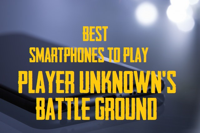best-mobiles-to-play-pubg