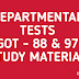 DEPARTMENTAL TESTS MATERIALS  GOT 88 and GOT 97