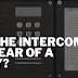 Is The Intercom An Ear Of A Spy?