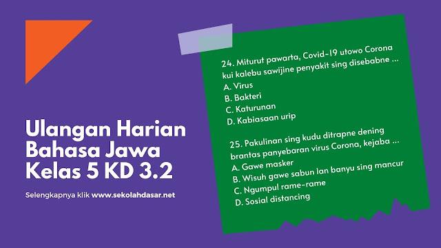 Soal Ulangan Harian Ke-2 Bahasa Jawa Kelas 5 KD 3.2