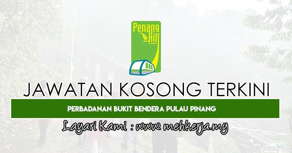 Jawatan Kosong Terkini 2020 di Perbadanan Bukit Bendera Pulau Pinang