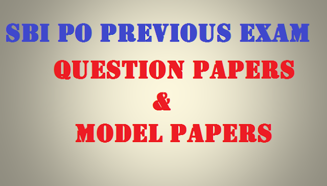 SBI PO Previous Year Question Papers in Pdf   SBI PO Exam Question paper 21-06-2014 PDF Download & Answer  SBI Clerk Previous Year Papers are available for download for free  SBI PO Previous Papers Pdf SBI PO Prelims & Mains Question Papers    Previous year question papers and model question papers, Books, Study Materials  questions papers for banking exams in PDF format. 7500 practice questions.
