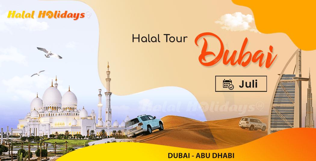 Paket Wisata Halal Tour Dubai Abu Dhabi Murah Juli 2022