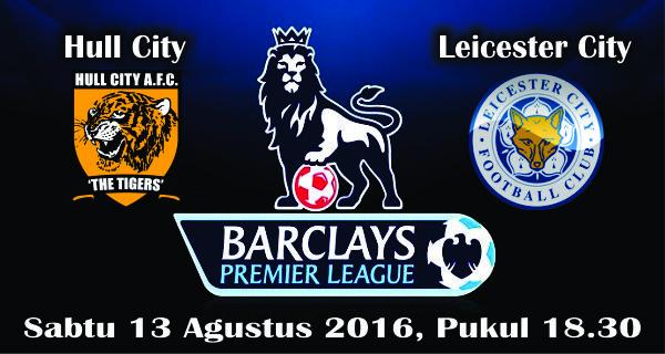 prediksi bola hull City vs Leicester City 23 Agustus 2016