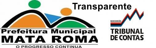 TCE: Tribunal de Contas do Estado coloca Mata Roma entre os municípios mais bem avaliados e transparente do Maranhão.