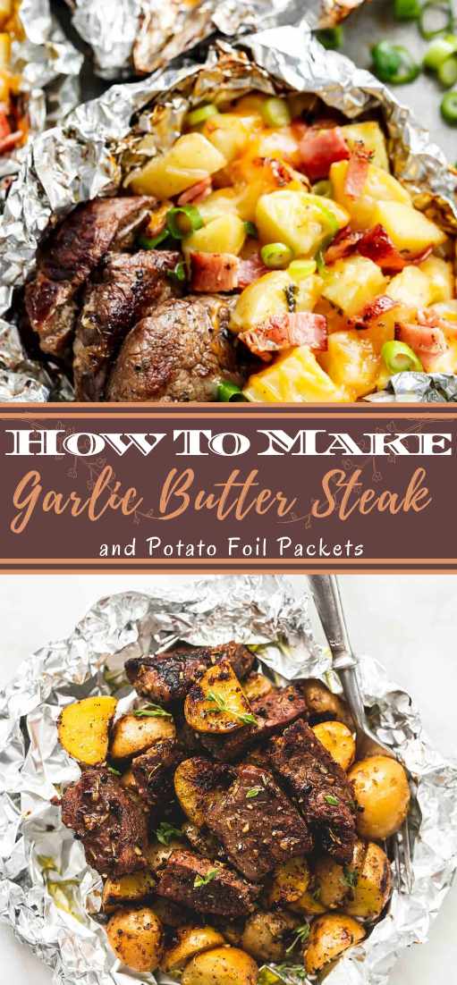Garlic Butter Steak and Potato Foil Packets #dinnerrecipe #food #amazingrecipe #easyrecipe