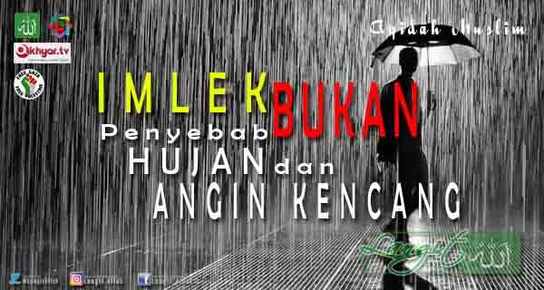 Imlek Bukan Penyebab Angin Kencang dan Hujan ( www.langitallah.com )