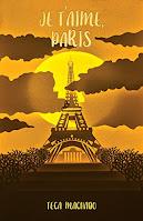 Livro Je T'aime, Paris de Teca Machado