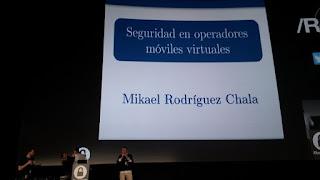 Rooted2017 - Mikael Rodríguez Chala y Seguridad en Operadores Móviles Virtuales
