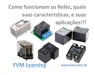 Como funcionam os Relés, quais suas características, e suas aplicações!!!