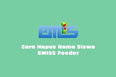 Cara Menghapus Nama Siswa EMIS Feeder Madrasah Melalui EMIS Monitor Semester Genap Tahun Pelajaran 2019/2020