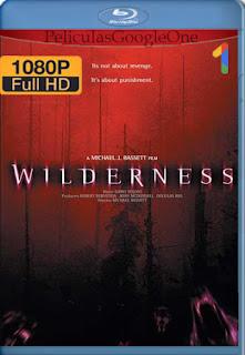 El Bosque de la Muerte (Wilderness) (2006) [1080p BRrip] [Latino] [LaPipiotaHD]