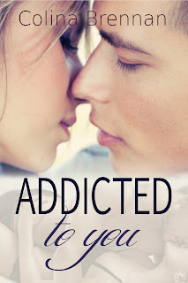 Book Blast: Addicted to You by Colina Brennan *Giveaway*