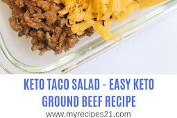 KETO TACO SALAD - EASY KETO GROUND BEEF RECIPE