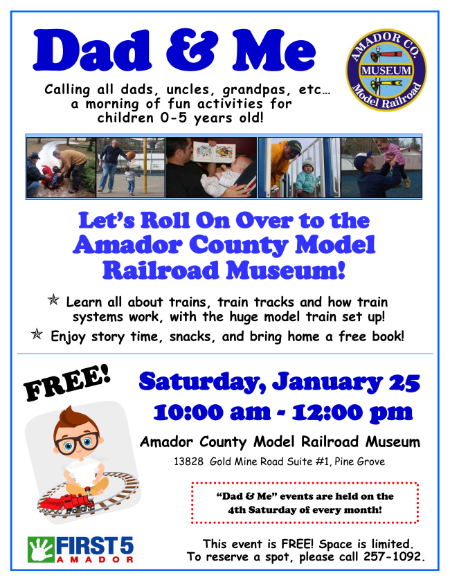 Dad & Me: Amador County Model Railroad Museum - Sat Jan 25