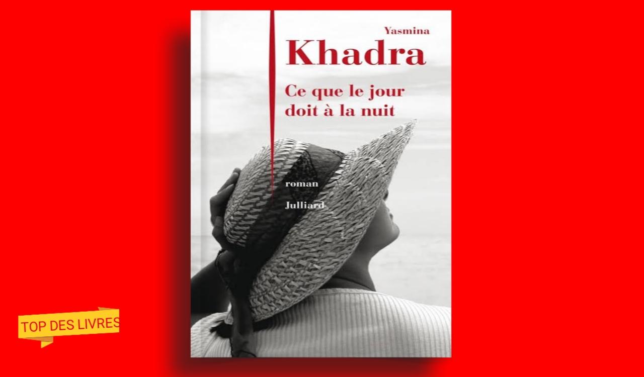 Télécharger : ce que le jour doit à la nuit de Yasmina Khadra en pdf