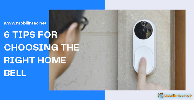 6 Tips For Choosing The Right Home Bell
