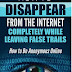 How to Disappear From The Internet Completely While Leaving False Trails - How to Be Anonymous Online by Raymond Phillips (2016) (Pdf, Epub, Mobi & Azw3)