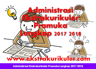 Administrasi Ekstrakurikuler Pramuka Lengkap 2017 2018