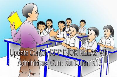 Update Contoh RPP PJOK KELAS VIII Administrasi Guru Kurikulum K13