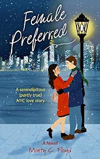 Female Preferred - a sereindiptious rom com book promotion sites Monty C. Floyd