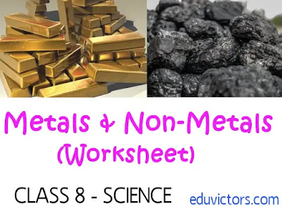 Class 8 Science - Metals and Non-Metals (Worksheet) (#eduvictors)(#cbse2020)(#class8Science)