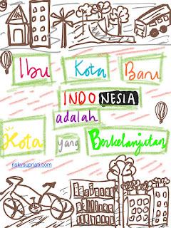 Ibu Kota Baru Indonesia adalah Kota yang Berkelanjutan
