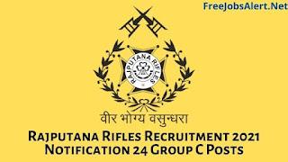 Rajputana Rifles Recruitment 2021 Notification 24 Group C Posts