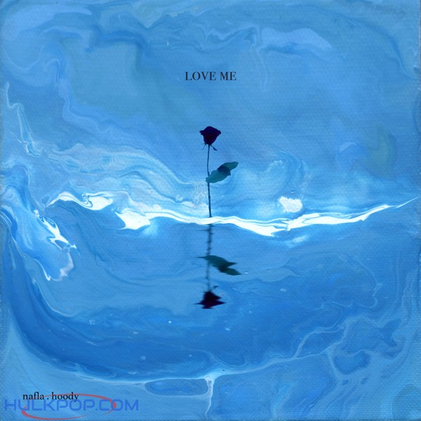 nafla – love me (feat. hoody) – Single