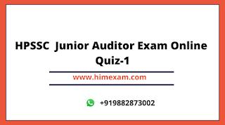 HPSSC  Junior Auditor Exam Online Quiz-1