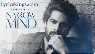 Narrow Mind Song lyrics Singga | Lyricskings