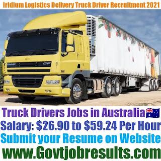 Iridium Logistics Delivery Truck Driver Recruitment 2021-22