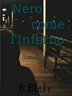 Nero Come L'Inferno: Prima Parte PDF