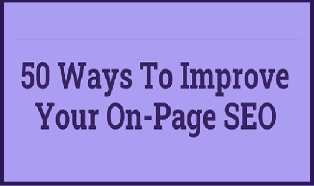 Improve Your On-Page SEO with These 50 Tips #Infographic