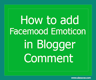 How to add Facemood Emoticons in Blogger Commenta