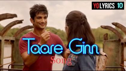 Taare Ginn Lyrics Song Dil Bechara | Shreya Ghoshal