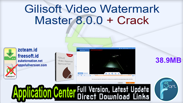 Gilisoft Video Watermark Master 8.0.0 + Crack_ ZcTeam.id