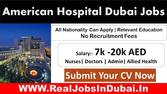 American Hospital Dubai Careers Latest Jobs