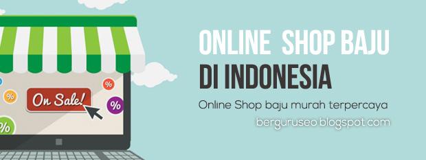 Online Shop Baju Murah dan Terpercaya di Indonesia