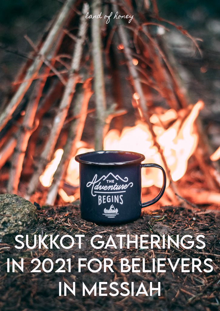 Sukkot Events in 2021 for believers in Messiah | Land of Honey